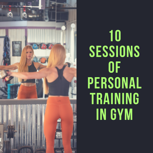 10 sessions of personal training in gym