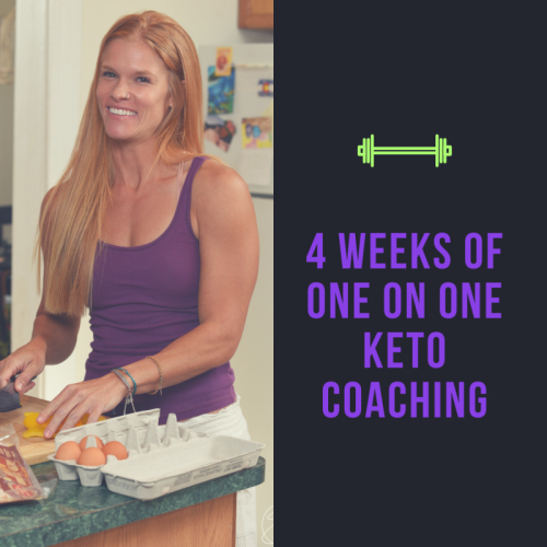 4 Weeks of One on One Keto Coaching