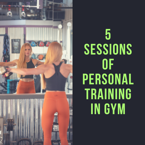 5 sessions of personal training in gym